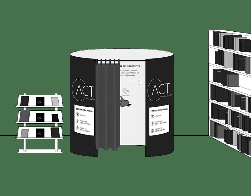 Schéma illustré d'une mise en situation du module Act. Il y a au centre le module, comme une cabine d'essayage ronde, avec un rideau et un casque de Réalité virtuelle à l'intérieur. À gauche, il y a un présentoir avec des livres et des tracts Act. À droite, il y a une bibliothèque pleine de livres.