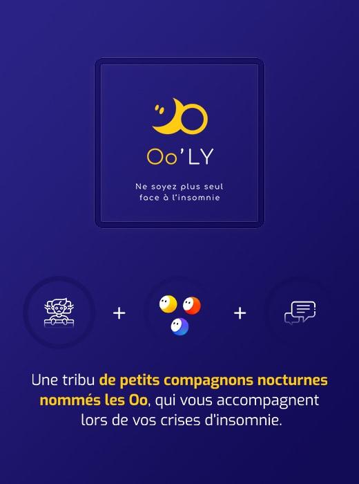 Fond bleu marine. En haut, le logo de Oo'ly, avec le sigle en jaune, formé de 2 O, dont un est un demi cercle en forme de lune, avec des petits yeux, rappelant les personnages de Oo'. En dessous, le nom Oo'ly en jaune et blanc, et la baseline du projet en blanc